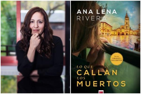 Ana Lena Rivera. Entrevista a la autora de Lo que callan los muertos