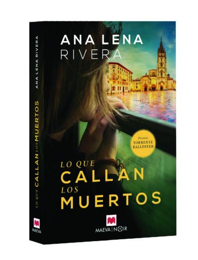 Lo Que Callan Los Muertos por Ana Lena Rivera.
