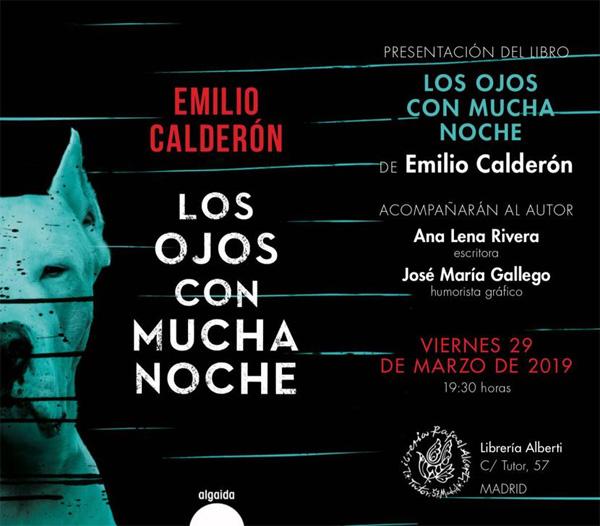 Crónica de la Presentación de Los Ojos Con Mucha Noche, de Emilio Calderón